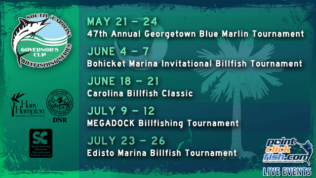The PointClickFish.com LIVE Team is proud to team up with the South Carolina Department of Natural Resources to bring you LIVE tournament coverage from the 2014 South Carolina Governor's Cup Billfishing Series!