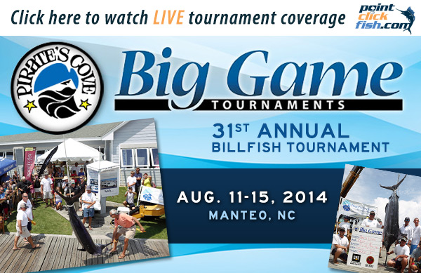 August 11-15 – Watch LIVE Coverage from the Alice Kelly Memorial Billfish Tournament and Pirates Cove Billfish Tournament – OBX, NC