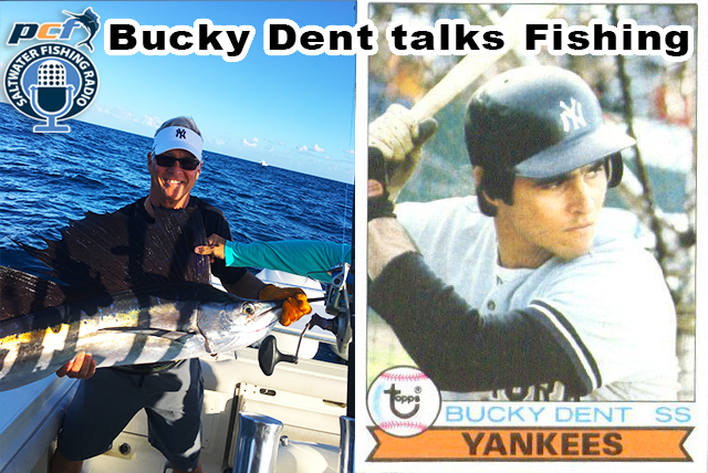 New York Yankee Great Bucky Dent Talks Fishing